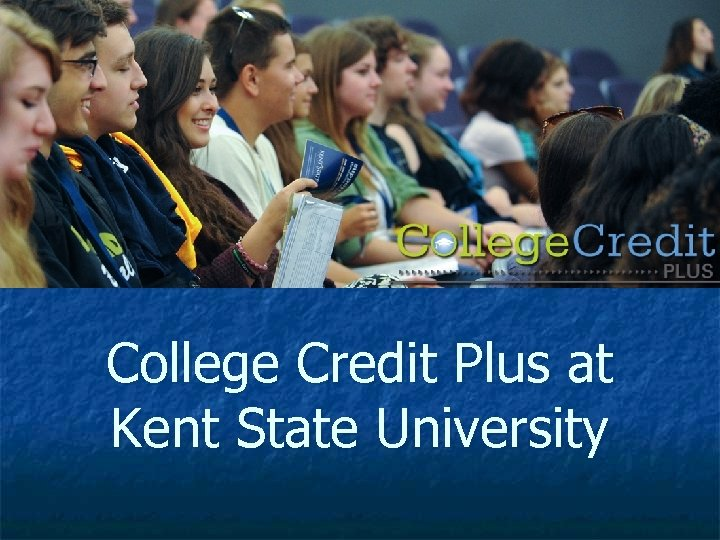 College Credit Plus at Kent State University