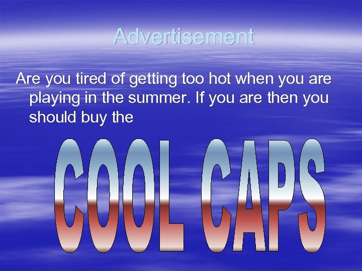 Advertisement Are you tired of getting too hot when you are playing in the