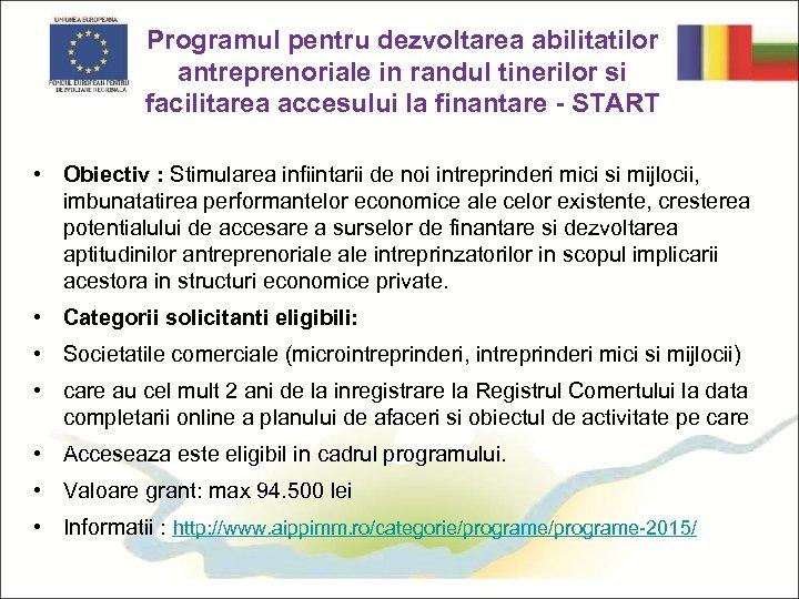 Programul pentru dezvoltarea abilitatilor antreprenoriale in randul tinerilor si facilitarea accesului la finantare -