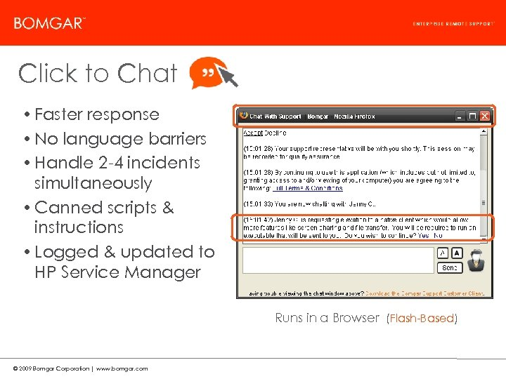 Bomgar Product Strategy Click to Chat • Faster response • No language barriers •