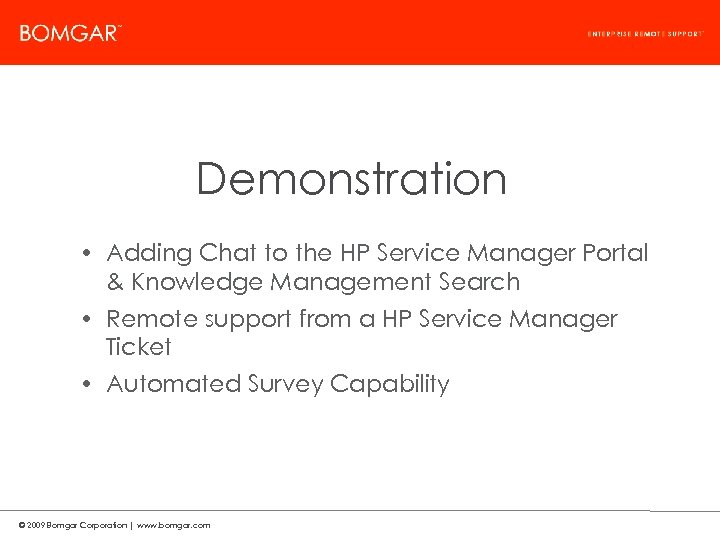 Bomgar Product Strategy Demonstration • Adding Chat to the HP Service Manager Portal &
