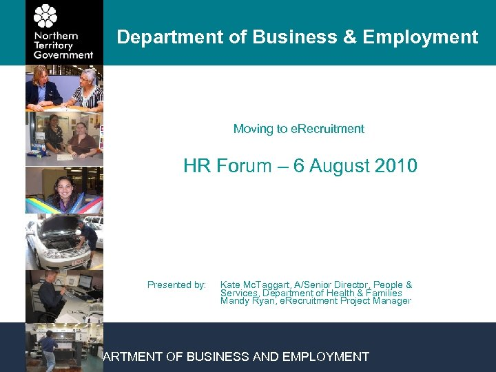 Department of Business & Employment Moving to e. Recruitment HR Forum – 6 August