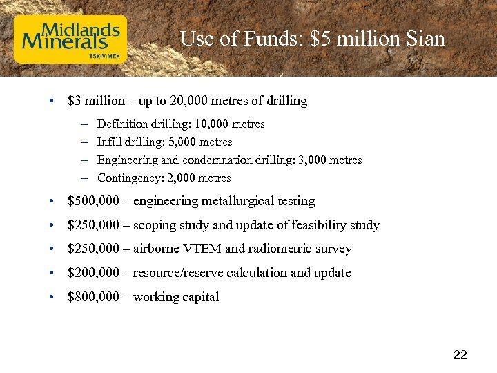 Use of Funds: $5 million Sian • $3 million – up to 20, 000