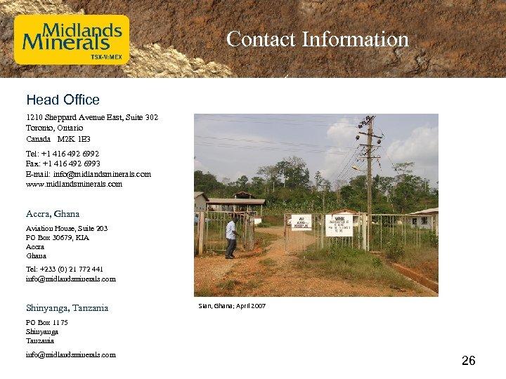 Contact Information Head Office 1210 Sheppard Avenue East, Suite 302 Toronto, Ontario Canada M