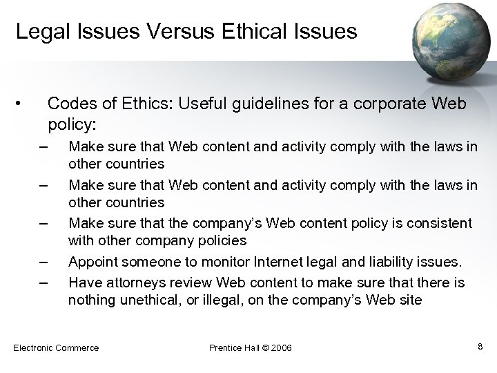 addressing international legal ethical issues simulation summary Addressing international legal and ethical issues simulation summary law 421 july 29, 2012 addressing international legal and ethical issues simulation summary when a corporation does business with a different country, there are many legalities that may need to be considered.