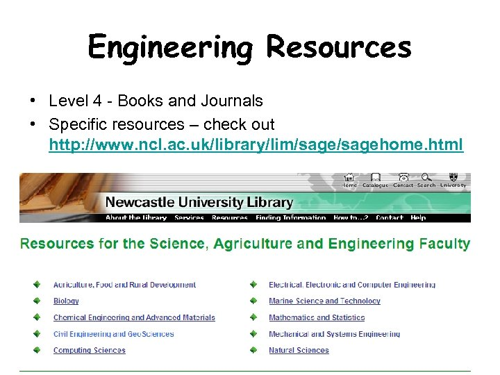 Engineering Resources • Level 4 - Books and Journals • Specific resources – check