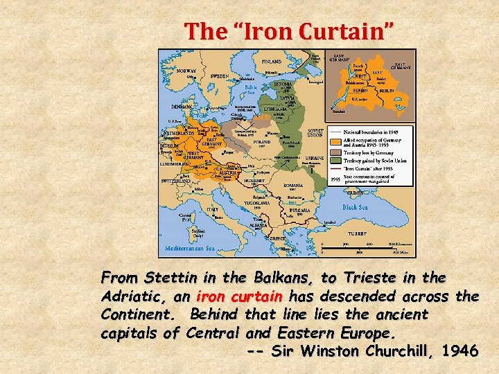 """The """"Iron Curtain"""" From Stettin in the Balkans, to Trieste in the Adriatic, an"""