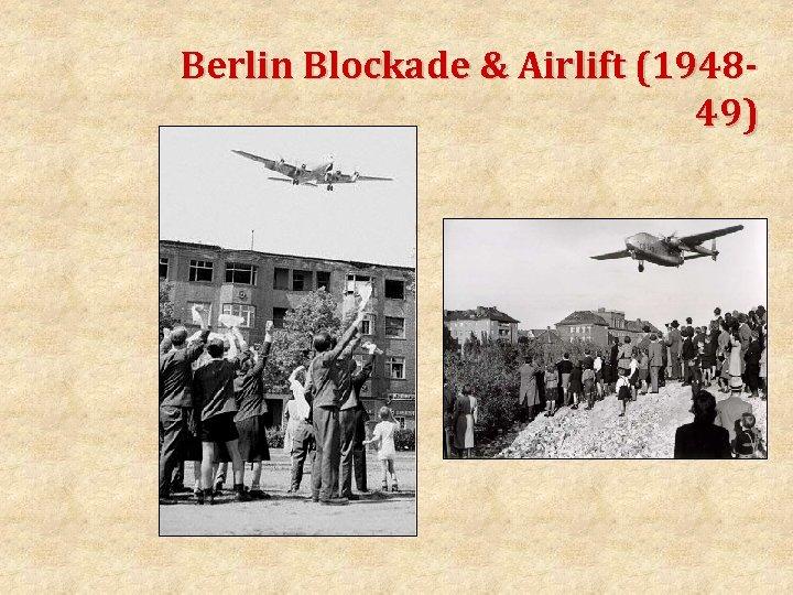 Berlin Blockade & Airlift (194849)