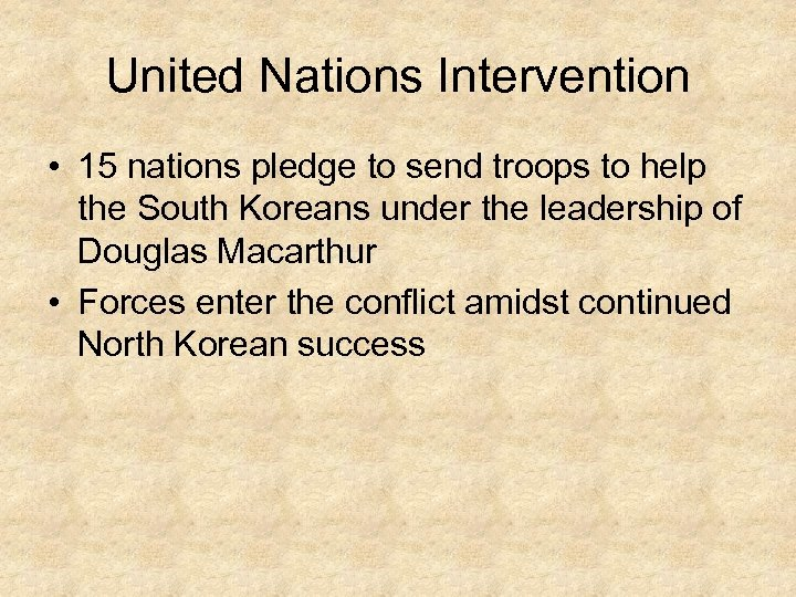 United Nations Intervention • 15 nations pledge to send troops to help the South