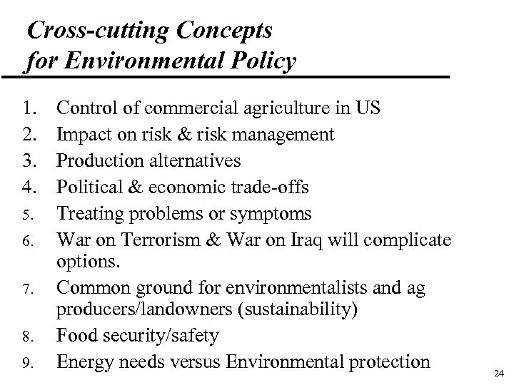 Cross-cutting Concepts for Environmental Policy 1. 2. 3. 4. 5. 6. 7. 8. 9.
