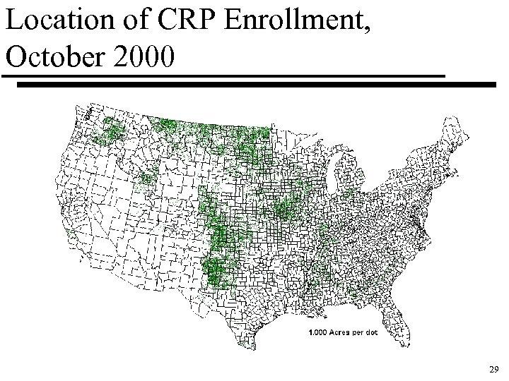 Location of CRP Enrollment, October 2000 29