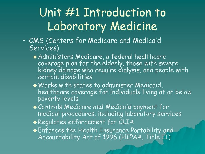 Unit #1 Introduction to Laboratory Medicine – CMS (Centers for Medicare and Medicaid Services)