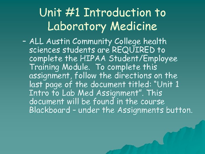 Unit #1 Introduction to Laboratory Medicine – ALL Austin Community College health sciences students