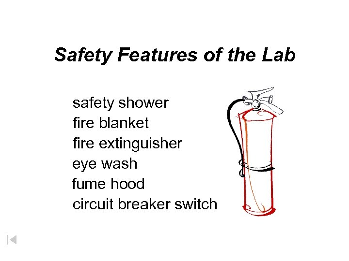 Safety Features of the Lab safety shower fire blanket fire extinguisher eye wash fume