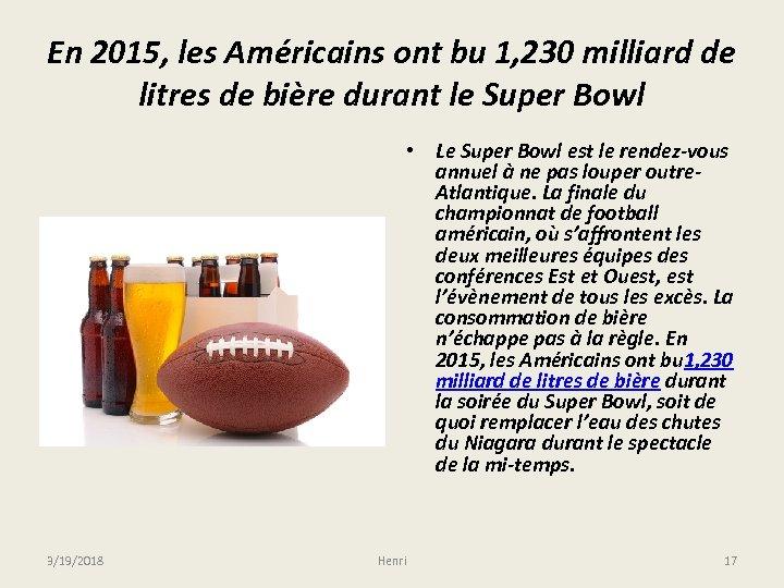 En 2015, les Américains ont bu 1, 230 milliard de litres de bière durant