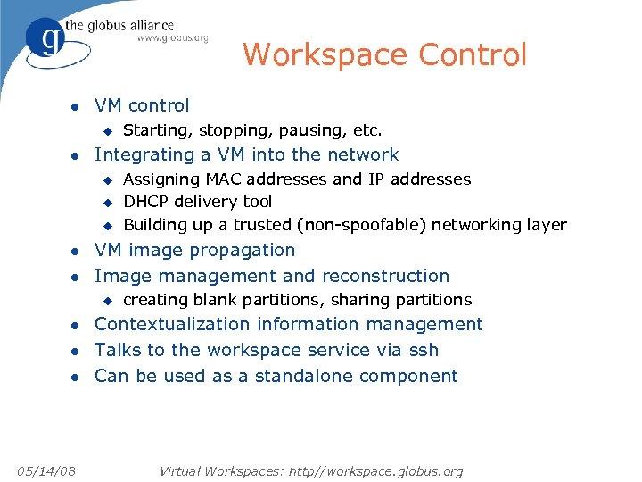 Workspace Control l VM control u l Integrating a VM into the network u