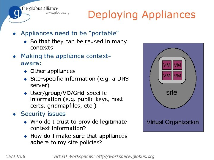 "Deploying Appliances l Appliances need to be ""portable"" u l Making the appliance contextaware:"