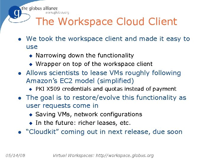 The Workspace Cloud Client l We took the workspace client and made it easy