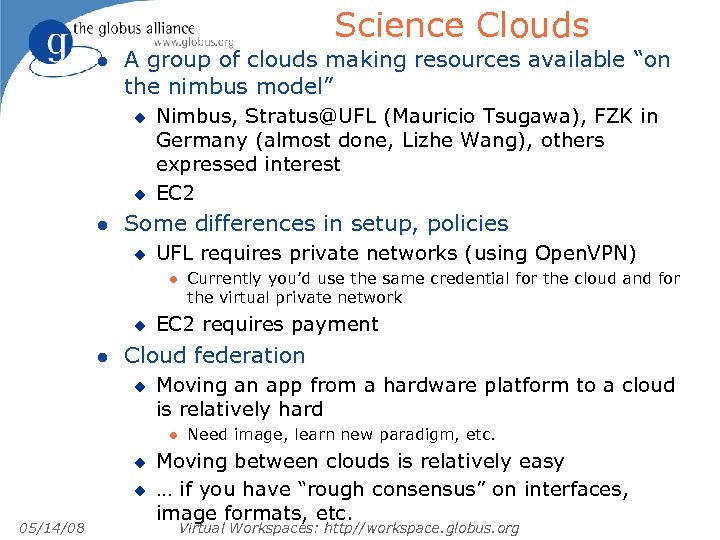 "Science Clouds l A group of clouds making resources available ""on the nimbus model"""
