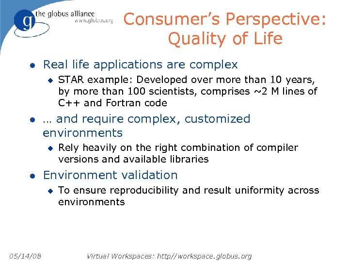 Consumer's Perspective: Quality of Life l Real life applications are complex u l …