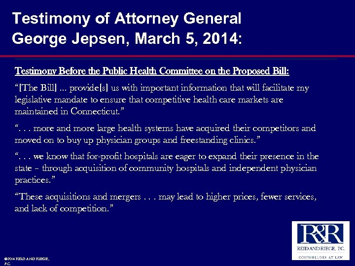 Testimony of Attorney General George Jepsen, March 5, 2014: Testimony Before the Public Health