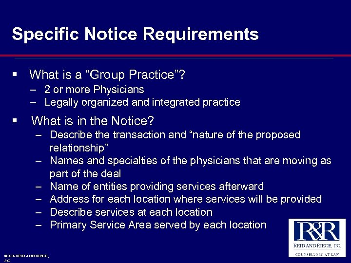 """Specific Notice Requirements § What is a """"Group Practice""""? – 2 or more Physicians"""