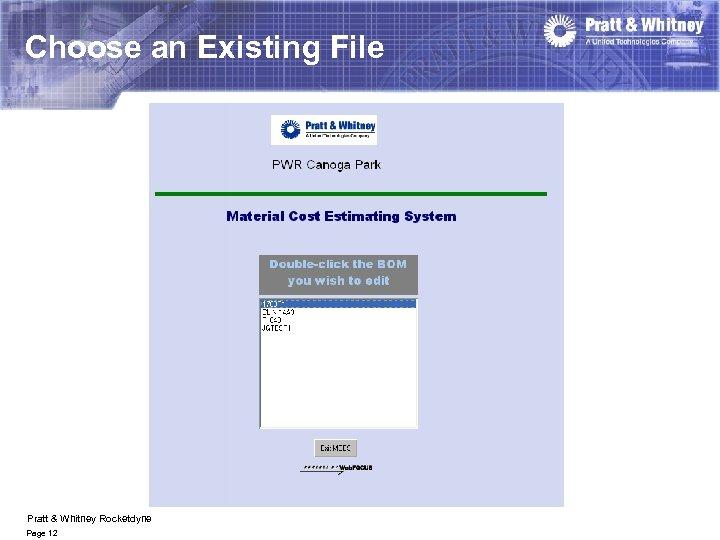 Choose an Existing File Pratt & Whitney Rocketdyne Page 12