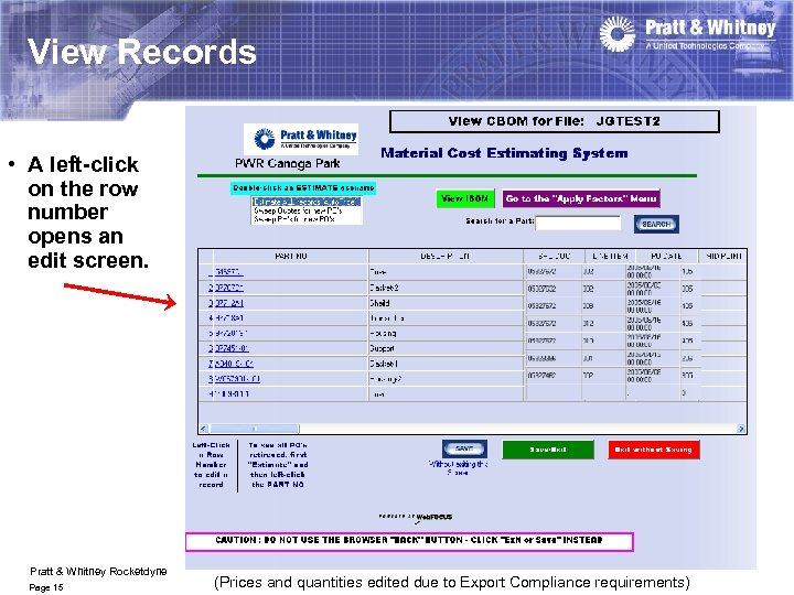 View Records • A left-click on the row number opens an edit screen. Pratt