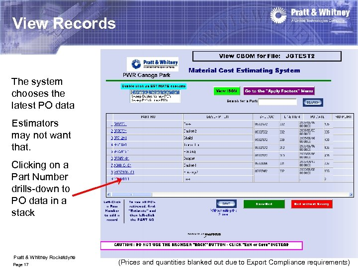 View Records The system chooses the latest PO data Estimators may not want that.