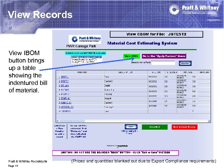 View Records View IBOM button brings up a table showing the indentured bill of