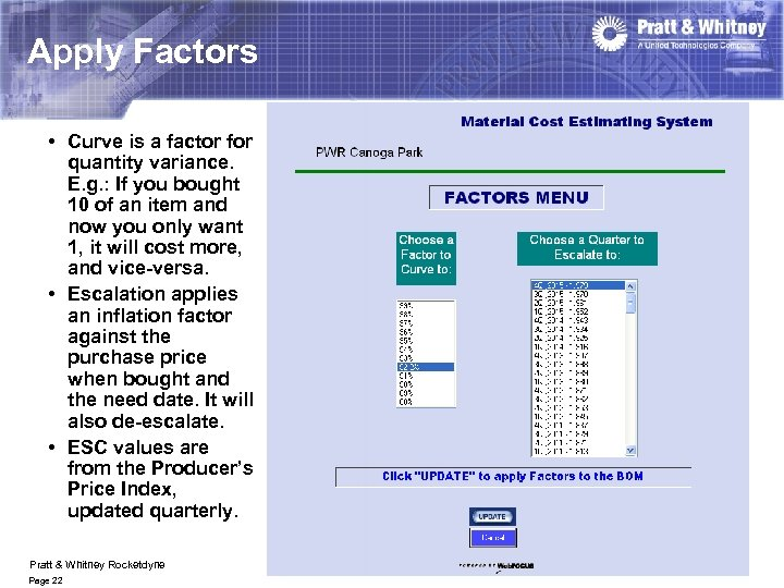 Apply Factors • Curve is a factor for quantity variance. E. g. : If