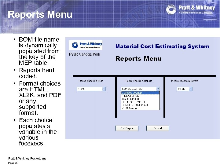 Reports Menu • BOM file name is dynamically populated from the key of the