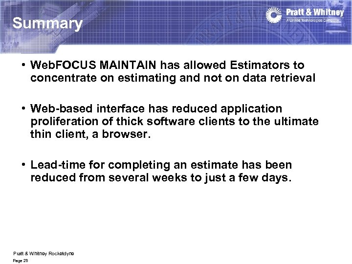 Summary • Web. FOCUS MAINTAIN has allowed Estimators to concentrate on estimating and not
