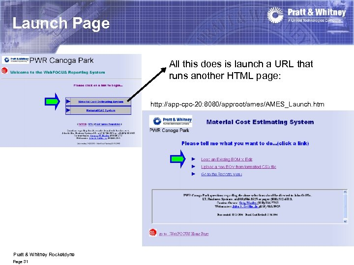 Launch Page All this does is launch a URL that runs another HTML page:
