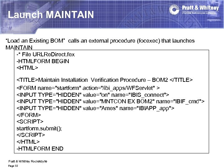 """Launch MAINTAIN """"Load an Existing BOM"""" calls an external procedure (focexec) that launches MAINTAIN"""