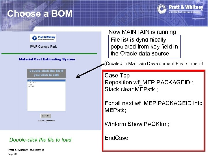 Choose a BOM Now MAINTAIN is running File list is dynamically populated from key
