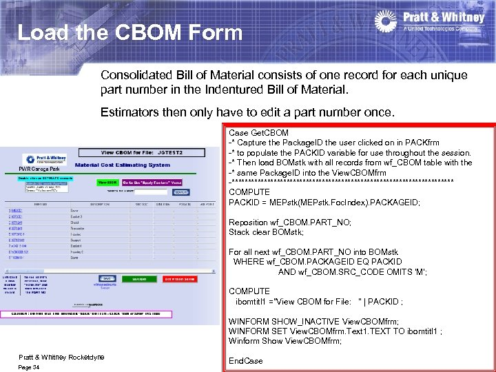 Load the CBOM Form Consolidated Bill of Material consists of one record for each