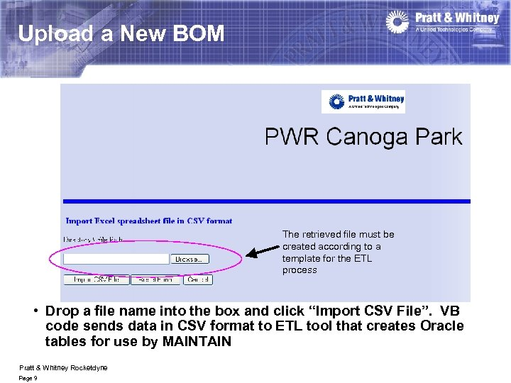 Upload a New BOM The retrieved file must be created according to a template