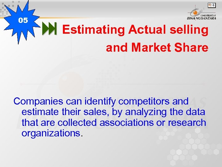 05 Estimating Actual selling and Market Share Companies can identify competitors and estimate their