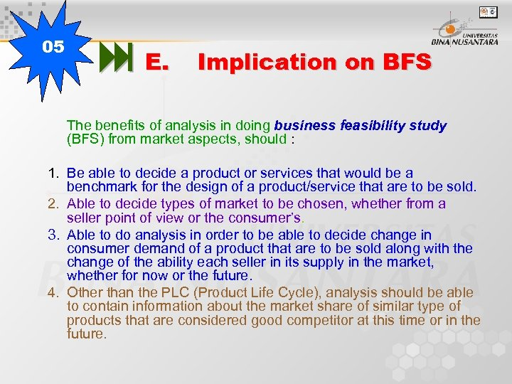 05 E. Implication on BFS The benefits of analysis in doing business feasibility study