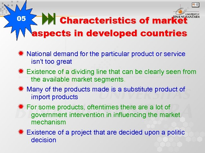 05 Characteristics of market aspects in developed countries National demand for the particular product