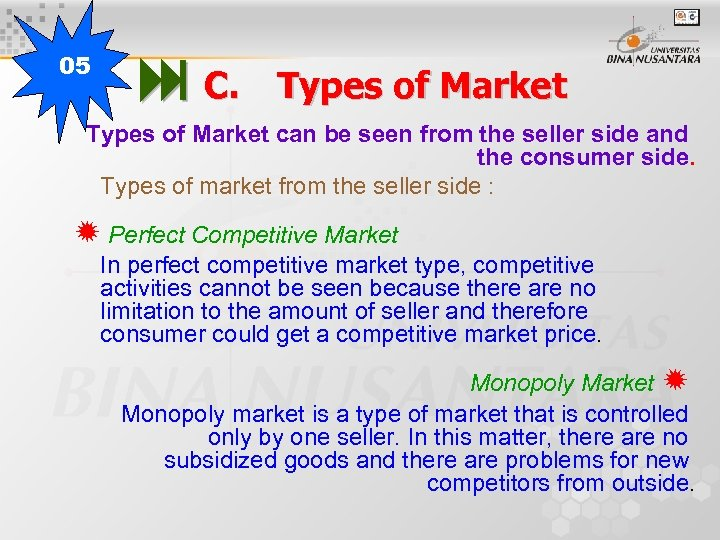 05 C. Types of Market can be seen from the seller side and the
