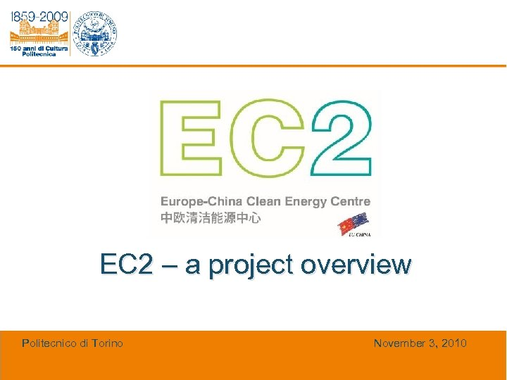 EC 2 – a project overview EC 2 – a project Politecnico di Torino