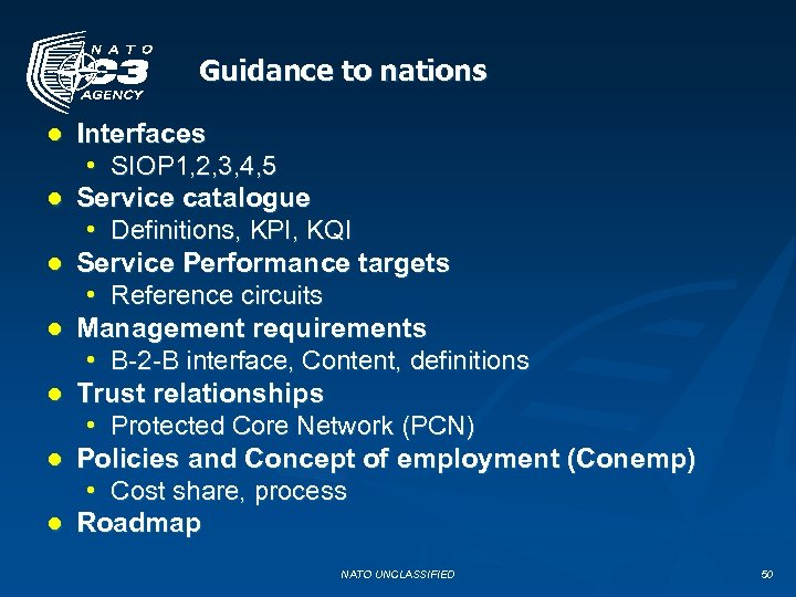 Guidance to nations ● Interfaces • SIOP 1, 2, 3, 4, 5 ● Service