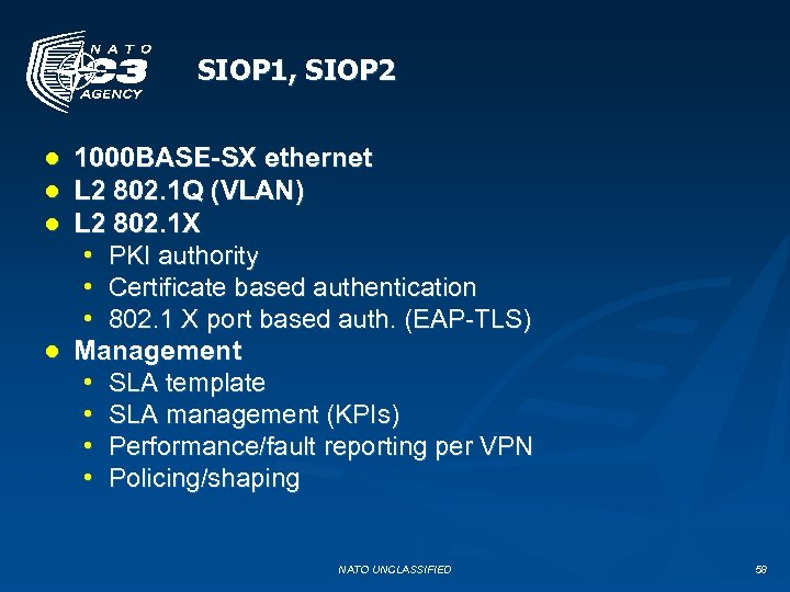 SIOP 1, SIOP 2 ● ● ● 1000 BASE-SX ethernet L 2 802. 1