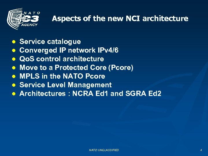 Aspects of the new NCI architecture ● ● ● ● Service catalogue Converged IP
