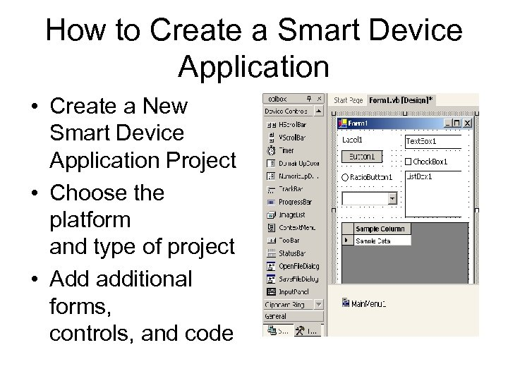 How to Create a Smart Device Application • Create a New Smart Device Application