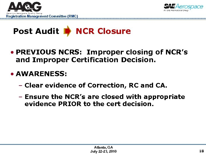 Registration Management Committee (RMC) Post Audit NCR Closure • PREVIOUS NCRS: Improper closing of