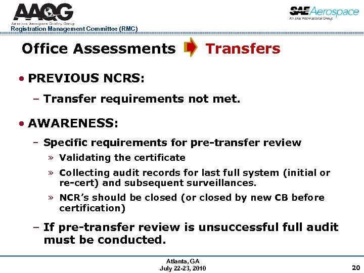 Registration Management Committee (RMC) Office Assessments Transfers • PREVIOUS NCRS: – Transfer requirements not