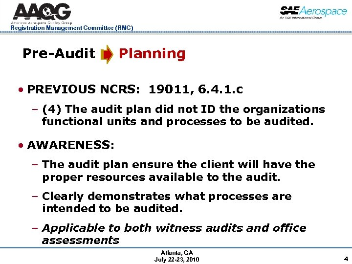Registration Management Committee (RMC) Pre-Audit Planning • PREVIOUS NCRS: 19011, 6. 4. 1. c